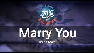 Bruno Mars-Marry You (Melody) (Karaoke Version) [ZZang KARAOKE]