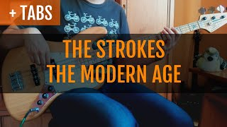 The Strokes - The Modern Age (Bass Cover with TABS!)