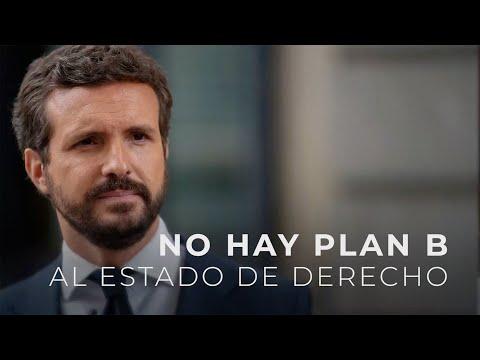 No hay plan B al Estado de derecho