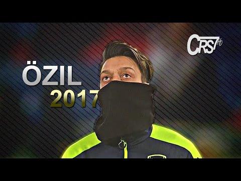Mesut Özil 2017 ● Magic Skills & Goals ● HD/1080p