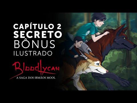 Capítulo 2 Secreto Bônus Ilustrado - BloodLycan