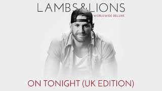 Chase Rice - On Tonight (UK Edition) [Official Audio]