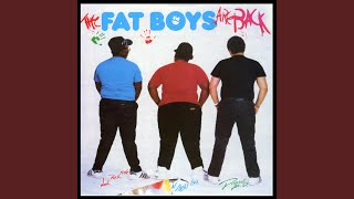 Fat Boys Are Back