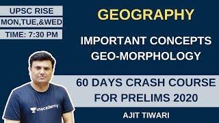 L2: Important Concepts Geo-morphology | 60 Days Crash Course for Prelims 2020 | Ajit Tiwari