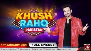 Khush Raho Pakistan | Faysal Quraishi Show | 16th January 2020 | BOL Entertainment