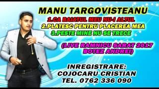 Manu Targovisteanu - Ca baiatul meu nu-i altul 2017 (Manele Live Ramnicu Sarat)