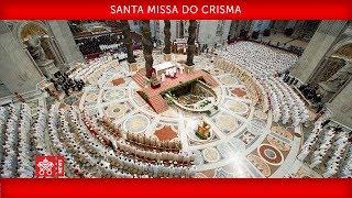 Papa Francisco - Santa Missa do Crisma 2019-04-18