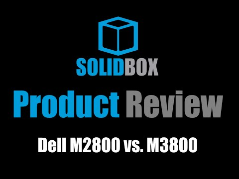 SolidBox Product Review: Dell M2800 vs. M3800, Part 1 of 3