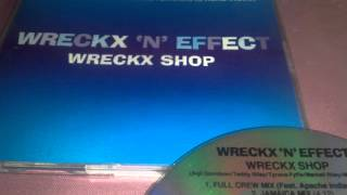 Wreckx-N-Effect Feat. Apache Indian - Wreckx Shop (Full Crew Mix)