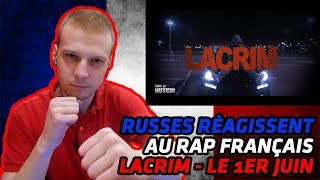 RUSSIANS REACT TO FRENCH RAP | Lacrim   Le 1er Juin | REACTION