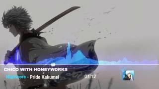 Nightcore  CHiCO with HoneyWorks   Pride Kakumei Gintama° OP2
