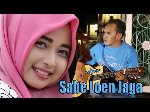 LAGU AJIER - SABE LOEN JAGA (ALBUM MUTIARA HATE 2016)