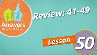 Unit 5 Review | Answers Bible Curriculum: Lesson 50