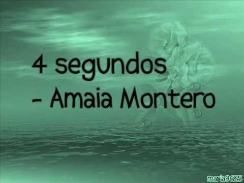 Cuatro segundos - Amaia Montero