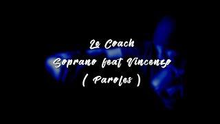 Soprano   Le Coach Feat Vincenzo ( Paroles, Lyrics )