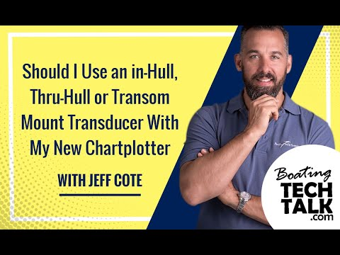 Ask PYS - Should I Use an in-Hull, Thru-Hull or Transom Mount Transducer With My New Chartplotter?