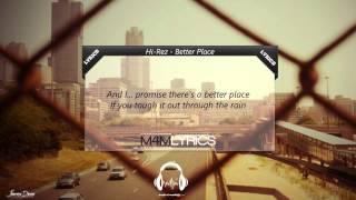 Hi-Rez - Better Place (Prod. Instinctz Beats) | Lyrics