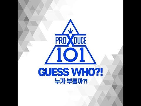 [GUESS WHO?!] 프로듀스 X 101