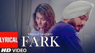 Fark: Virasat Sandhu (Full Lyrical Song) Sukh Brar | Jaggi Jaurkian | Latest Punjabi Songs 2019