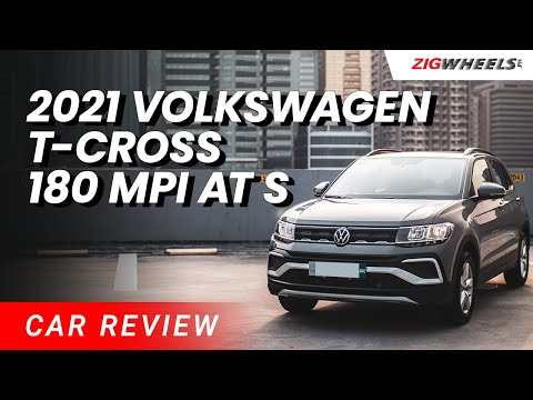 2021 Volkswagen T-Cross 180 MPI AT S Review | Zigwheels.Ph