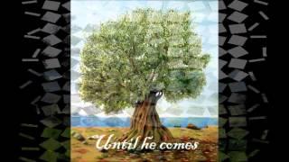 The Olive Tree with lyrics