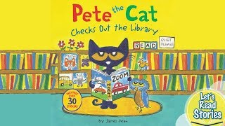 PETE THE CAT Checks Out The Library - Kids Books