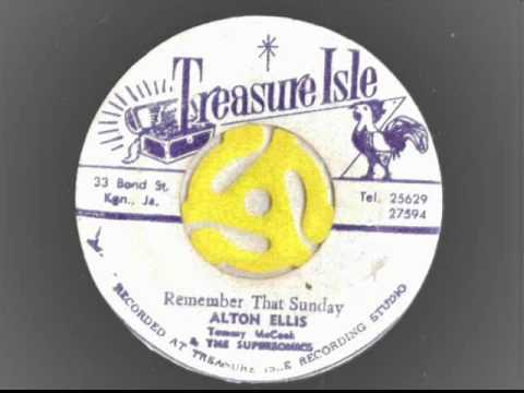 Alton Ellis & Phyllis Dillon – Remember That Sunday andTommy McCook – Last Lick – Treasure isle