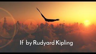 If by Rudyard Kipling - Inspirational Poetry