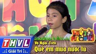 THVL | Thử tài siêu nhí - Tập 1: Quê em mùa nước lũ - Võ Ngọc Tiên