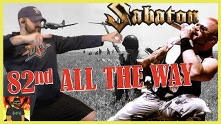 DEATH FROM ABOVE!! | Sabaton   82nd All The Way | REACTION