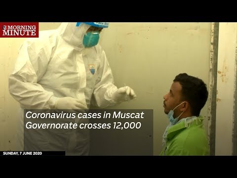 Coronavirus cases in Muscat Governorate crosses 12,000