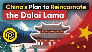 China's Plan to Reincarnate the Dalai Lama