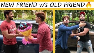 NEW FRIEND v/s OLD FRIEND    JaiPuru