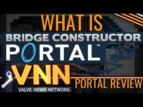 What is Bridge Constructor Portal?