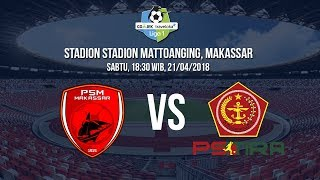 Live Streaming Indosiar-Vidio.com Liga 1 Indonesia, PSM Makassar Vs PS Tira Pukul 18.30 WIB