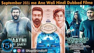 Top 5 Upcoming South Indian Hindi Dubbed Movies SEP 2021    Top 5 Hindi