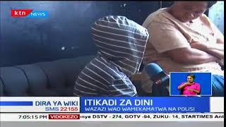 Wazazi wawili watia nguvuni Nakuru baada ya kuwazuilia wanao wanne kwa sababu za kidini