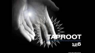 Taproot - the gift - I