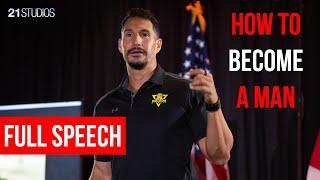 How to BECOME a MAN | John Sonmez | Full Speech