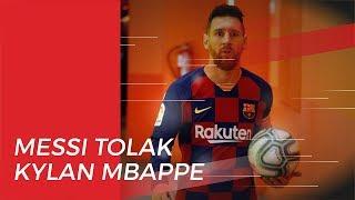 Alasan Lionel Messi Tolak Kylian Mbappe Datang ke Barcelona