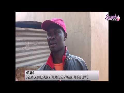 KITALO: E Gganda omusajja atalantuse n'agwa, afiiriddewo