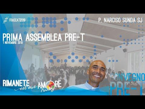 RIMANETE NEL MIO AMORE – At 3, 1-11 – Prima Assemblea Convegno PRE-T, P. Narciso Sunda SJ