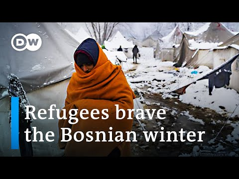Bosnia: Refugees face winter chaos | Focus on Europe