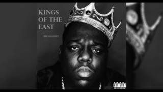 Notorious B.I.G Feat. 50 Cent, Jay Z & Nas - Kings Of The East (NEW 2017)