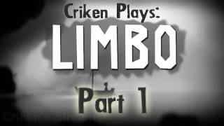Criken Plays: Limbo Part 1