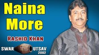 Naina More   Rashid Khan (Album: Swar Utsav 2002) - YouTube