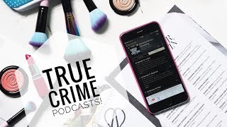 Podcasts for true crime fans! (like serial and s-town) AND which ones to avoid!