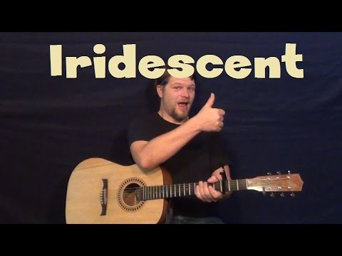 How To Play Iridescent
