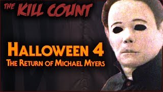Halloween 4: The Return of Michael Myers (1988) KILL COUNT