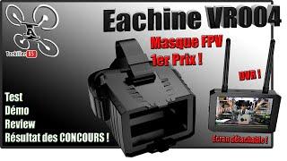 Eachine VR004 masque FPV bas prix - Review Test Démo - Résultat des concours !